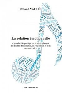 La relation émotionnelle de Roland VALLÉE